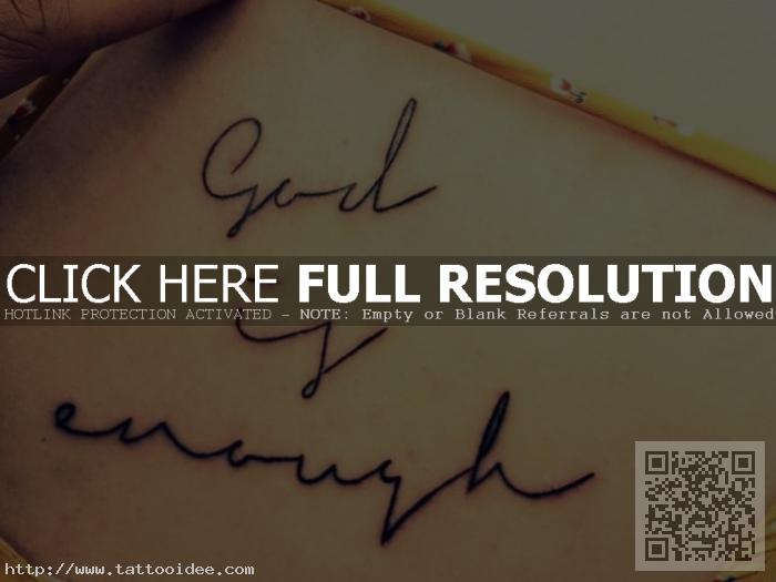 God is enough Tattoo